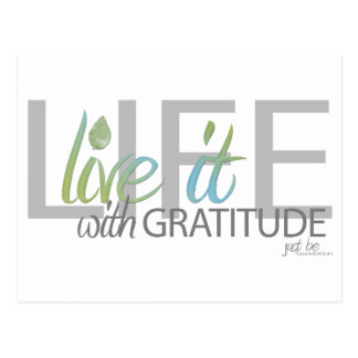 LIFE live it with gratitude Postcard