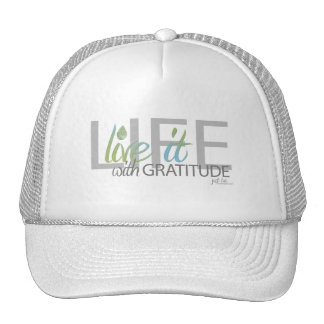 LIFE - Live It!! with gratitude Trucker Hat