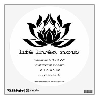 Life Lived Now - Wall Sticker