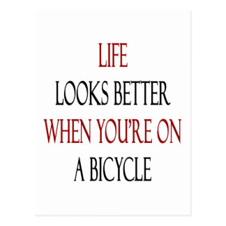 Life Looks Better When You're On A Bicycle Post Card