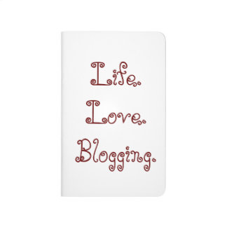 Life. Love. Blogging. Pocket Journal