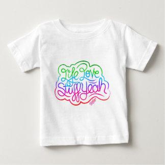 Life Love Stuff Yeah Baby T-Shirt