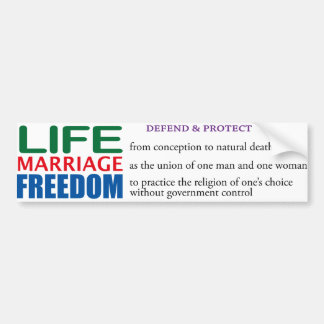 Life, Marriage, Freedom Bumper Sticker