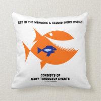 Life Mergers & Acquisitions World Turducken Fish Throw Pillows