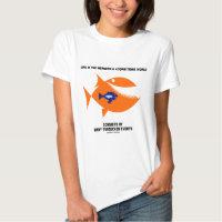 Life Mergers & Acquisitions World Turducken Fish Tshirt