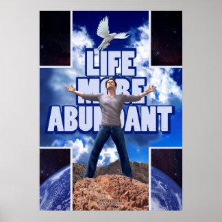 Life More Abundant - 28 x 20 Poster