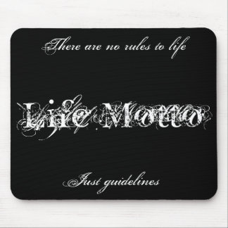 life motto mousepad