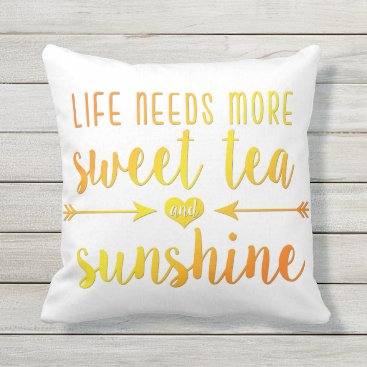 notablenovelties Life Needs More Sweet Tea and Sunshine Pillow