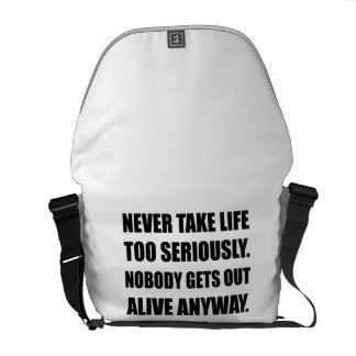 Life No One Gets Out Alive Courier Bag