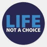 LIFE: Not a Choice Sticker