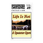 Life= Not a Spectator Sport Postage