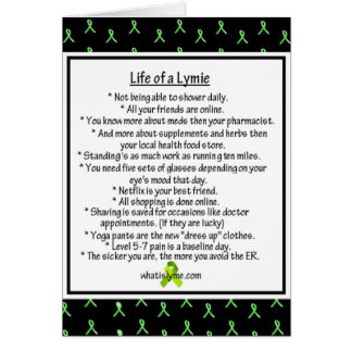 Life of a Lymie Lyme Disease Humor Card