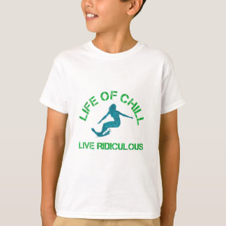 life of chill T-Shirt