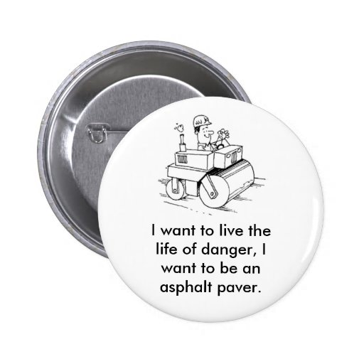 Life of danger 2 inch round button