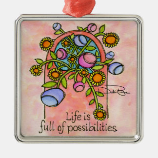 Life Of Possibilities Metal Ornament