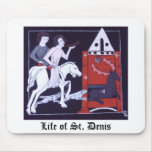 Life of Saint Denis Mousepad