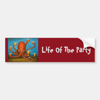 Life Of The Party Bumper Sticker