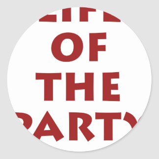 Life of the party sticker