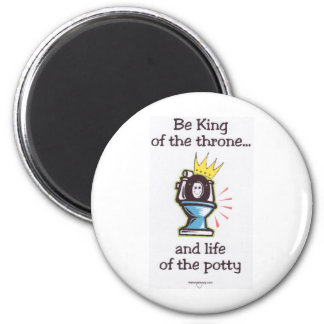 Life Of The Potty 2 Inch Round Magnet