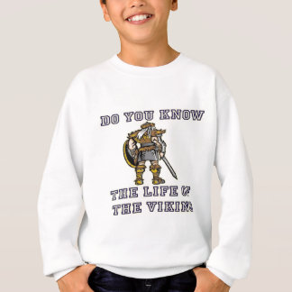 life of viking sweatshirt