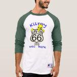 Life On 66 Kilroy was here Shirts