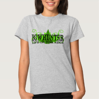 Life on the Edge, Bowhunter T-Shirt