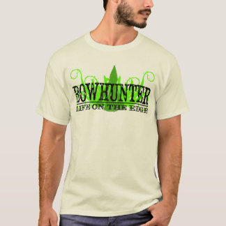 Life on the Edge, Bowhunter T-Shirt