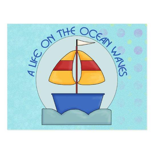 Life on the Ocean Waves Postcard