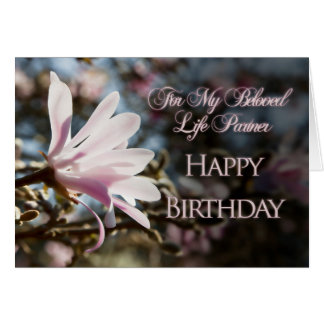 Life Partner Birthday card with magnolia