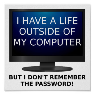Life Password Funny Poster