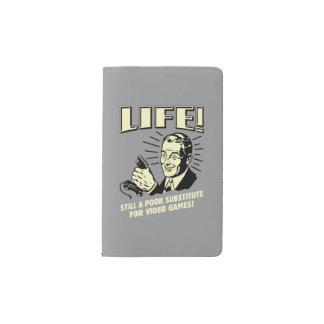Life: Poor Subsitute For Video Games Pocket Moleskine Notebook