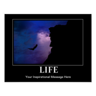 Life Poster, Inspiration / Motivation, w/your msg Poster