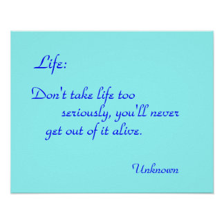 """ Life"" Quotation Poster/Print Poster"