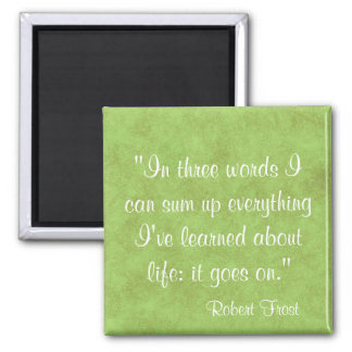 Life Quote 2 Inch Square Magnet