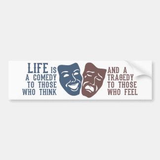 LIFE quote bumpersticker Bumper Sticker