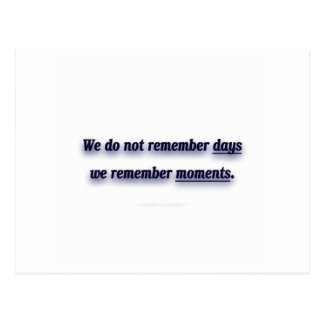 Life Quote by Cesare Pavese - We do not remember.. Postcard