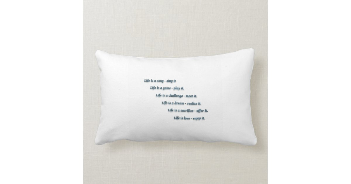 Life Quote by Sai Baba - Life is a song - sing it  Lumbar Pillow |  Zazzle com