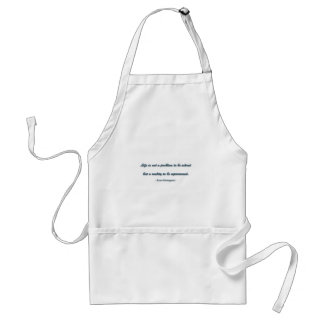 Life Quote by Soren Kierkegaard - Life is not a .. Adult Apron
