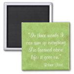 Life Quote Fridge Magnets
