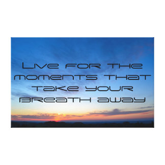 Life Quote Inspirational Canvas Print