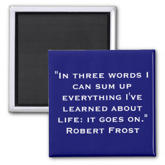 Life Quote Magnet