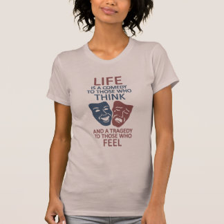 LIFE quote shirt - choose style & color