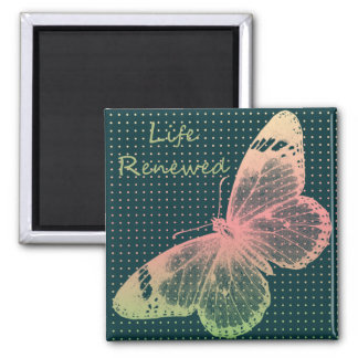 Life Renewed Magnet