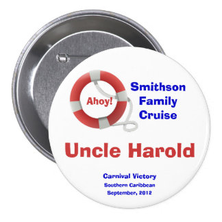 Life Ring Cruise Name Badge 3 Inch Round Button