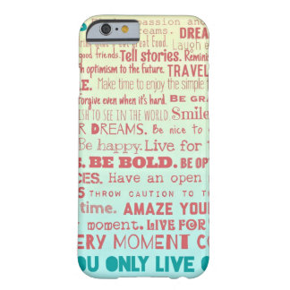 Life Rules... Barely There iPhone 6 Case