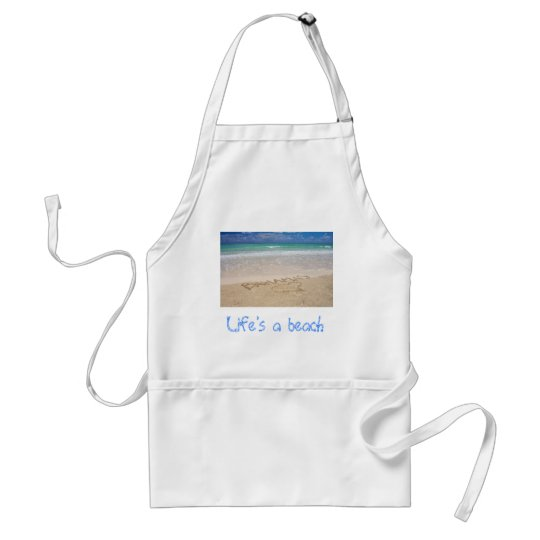 Life's a beach adult apron