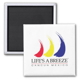 Life s a Breeze®_Paint-The-Wind_Cancun Refrigerator Magnet