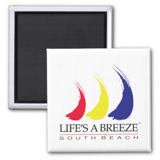 Life s a Breeze™_Paint-The-Wind_South Beach magnet