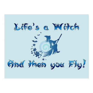 Life s a Witch Post Cards