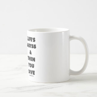 Life s Abyss And Then You Dive Pelagic Zone Coffee Mug